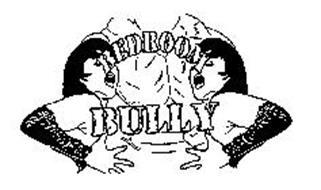 bedroom bully. BEDROOM BULLY Trademark of HERBAL BREW INC  Serial Number