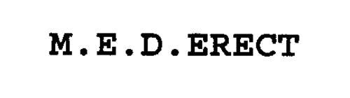 M.E.D.ERECT