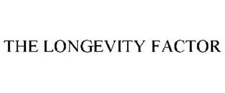 LONGEVITY FACTORS