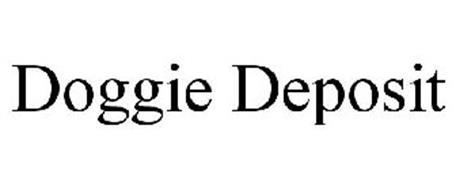 DOGGIE DEPOSIT