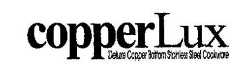 COPPERLUX DELUXE COPPER BOTTOM STAINLESS STEEL COOKWARE