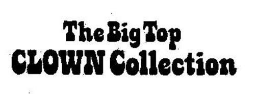 THE BIG TOP CLOWN COLLECTION