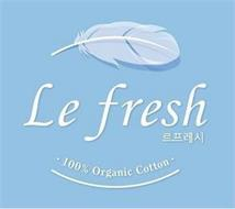 LE FRESH · 100% ORGANIC COTTON · AND LE F RE SH IN KOREAN