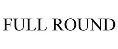 FULL ROUND
