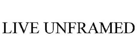 LIVE UNFRAMED