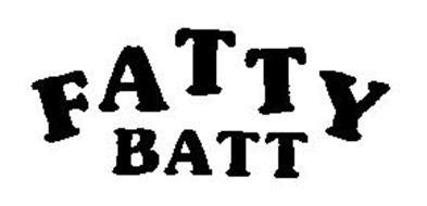FATTY BATT