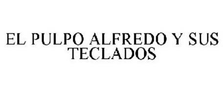 EL PULPO ALFREDO Y SUS TECLADOS