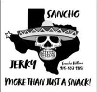 SANCHO JERKY SANCHO HELBINE 915-503-9851 MORE THAN JUSK A SNACK!