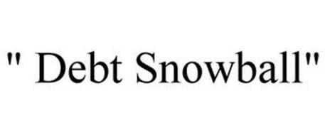""""""" DEBT SNOWBALL"""""""