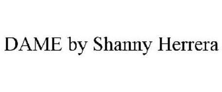 DAME BY SHANNY HERRERA