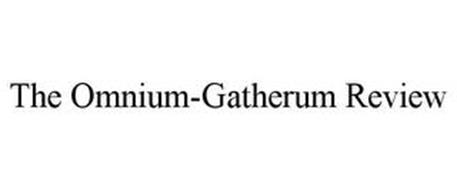 THE OMNIUM-GATHERUM REVIEW