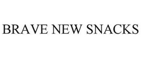 BRAVE NEW SNACKS