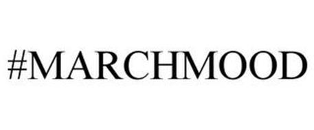 #MARCHMOOD