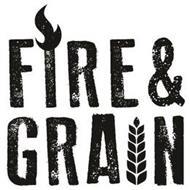 FIRE & GRAIN