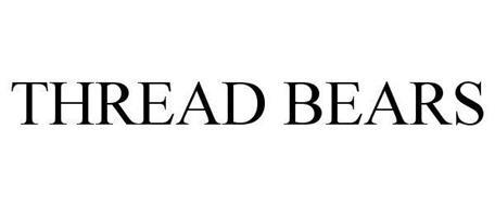 THREAD BEARS