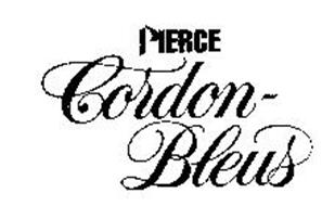 PIERCE CORDON-BLEUS
