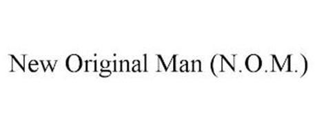 NEW ORIGINAL MAN (N.O.M.)