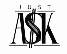 JUST ASK