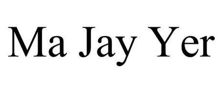 MA JAY YER