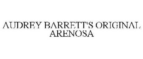 AUDREY BARRETT'S ORIGINAL ARENOSA
