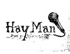 HAY MAN . . . . HOW DO YOU FEEL ABOUT THAT?