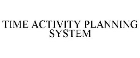 TIME ACTIVITY PLANNING SYSTEM