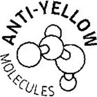 ANTI-YELLOW MOLECULES