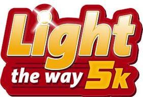 LIGHT THE WAY 5K