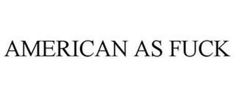 AMERICAN AS FUCK
