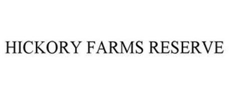 HICKORY FARMS RESERVE
