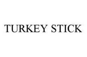 TURKEY STICK