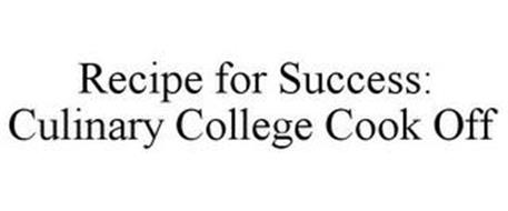 RECIPE FOR SUCCESS: CULINARY COLLEGE COOK OFF