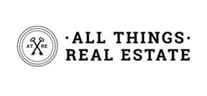AT RE ALL THINGS REAL ESTATE
