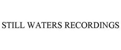 STILL WATERS RECORDINGS