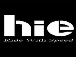 HIE RIDE WITH SPEED