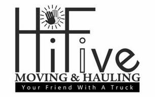 HIFIVE MOVING & HAULING YOUR FRIEND WITH A TRUCK