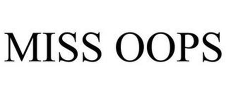MISS OOPS