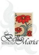 LA BELLA MARIA NATURALS