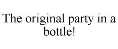 THE ORIGINAL PARTY IN A BOTTLE!