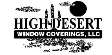 """HIGH DESERT WINDOW COVERINGS, LLC """"COVERING THE VALLEY ONE WINDOW AT A TIME"""""""