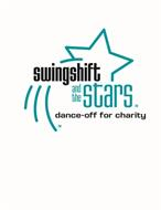 SWINGSHIFT AND THE STARS DANCE-OFF FOR CHARITY