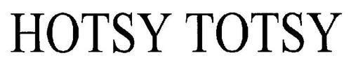 HOTSY TOTSY