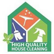 HIGH QUALITY HOUSE CLEANING