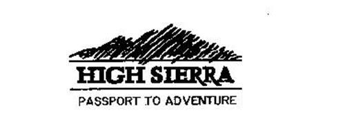 HIGH SIERRA PASSPORT TO ADVENTURE