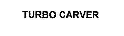 TURBO CARVER