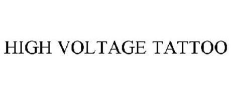 HIGH VOLTAGE TATTOO Trademark of High Voltage Tattoo, Inc ...