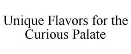 UNIQUE FLAVORS FOR THE CURIOUS PALATE