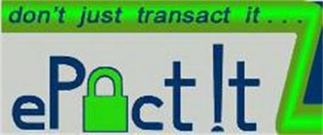 DON'T JUST TRANSACT IT...EP CT!T