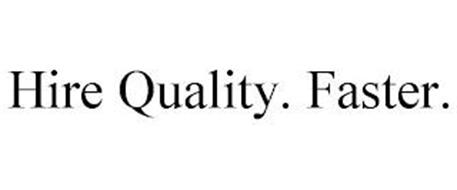 HIRE QUALITY. FASTER.