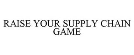 RAISE YOUR SUPPLY CHAIN GAME